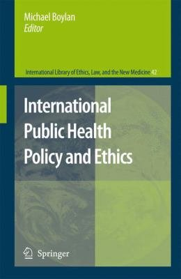 International Public Health Policy and Ethics PDF
