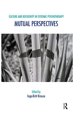 Culture and Reflexivity in Systemic Psychotherapy