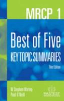 MRCP 1  Best of Five  Key Topic Summaries PDF