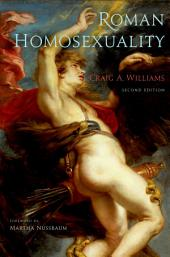 Roman Homosexuality: Second Edition, Edition 2