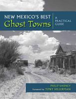 New Mexico s Best Ghost Towns PDF
