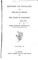 History of England from the Fall of Wolsey to the Death of Elizabeth PDF