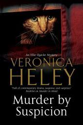 Murder By Suspicion: An Ellie Quicke British Murder Mystery