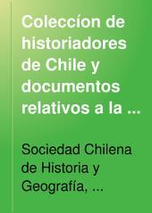 Coleccíon de historiadores de Chile y documentos relativos a la historia nacional: Volumen 12