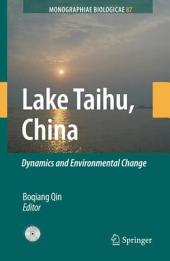Lake Taihu, China: Dynamics and Environmental Change