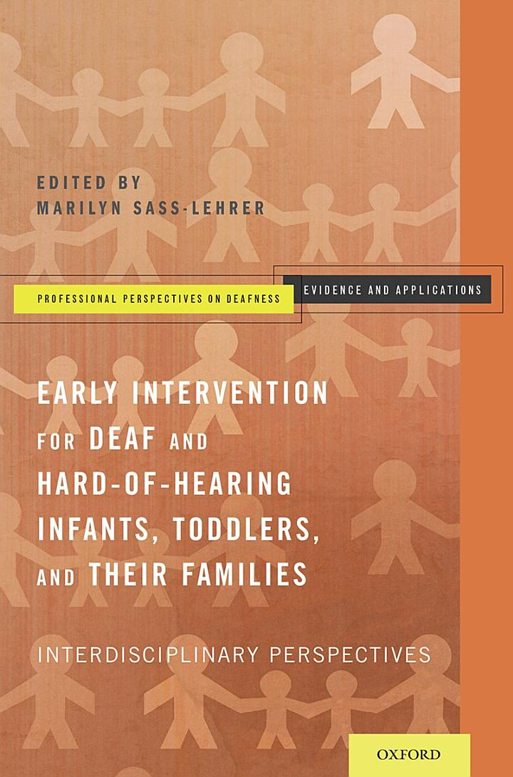 Early Intervention for Deaf and Hard-of-Hearing Infants, Toddlers, and Their Families