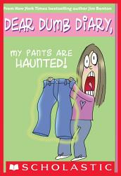 Dear Dumb Diary  2  My Pants Are Haunted PDF