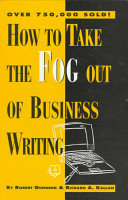 How to Take the Fog Out of Business Writing