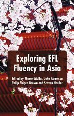 Exploring EFL Fluency in Asia PDF