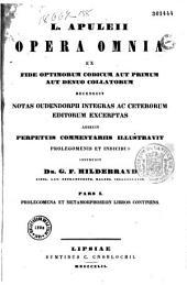 L. Apuleii Opera omnia: ex fide optimorum codicum aut primum aut denuo collatorum : recensuit notas oudendorpii integras ac ceterorum editorum exceptas
