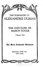 The Romances of Alexandre Dumas: Chevalier du Maison Rouge