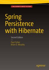 Spring Persistence with Hibernate: Edition 2