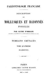 Paléontologie française, ou Description des fossiles de la France