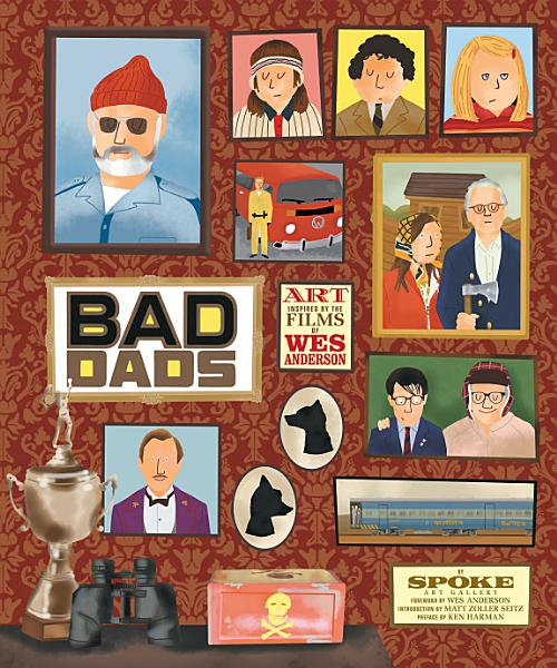 Download The Wes Anderson Collection  Bad Dads Book