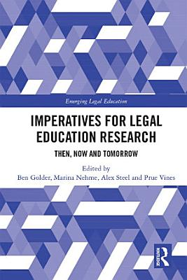 Imperatives for Legal Education Research