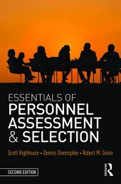 Essentials of Personnel Assessment and Selection: Edition 2