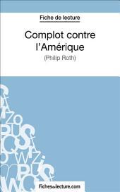 Complot contre l'Amérique: Analyse complète de l'œuvre