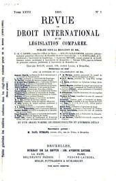 Revue de droit international et de législation comparée: Volume5;Volume27