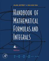 Handbook of Mathematical Formulas and Integrals: Edition 4