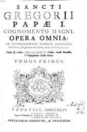 Opera Omnia: Ad Manuscriptos Codices Romanos, Gallicanos, Anglicanos emendata, aucta, & illustrata notis, Volume 1
