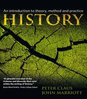 History: An Introduction to Theory, Method and Practice