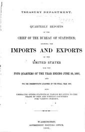 Quarterly Reports of the Chief of the Bureau of Statistics: Showing the Imports and Exports of the United States ...