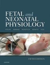 Fetal and Neonatal Physiology E-Book: Edition 5