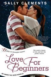 Love for Beginners: An Under the Hood Novella
