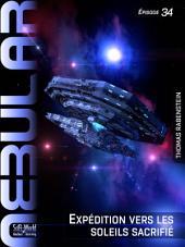 Nebular 34 - Expédition vers les soleils sacrifiés: Nebular Épisode