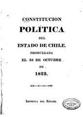 Constitución política del estado de Chile: Promulgada el 23 de octubre de 1822