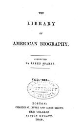 The Library of American Biography: Volume 19