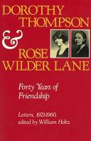 Dorothy Thompson and Rose Wilder Lane