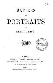 Œuvres complètes de Henri Heine: Satires et portraits