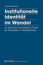 Institutionelle Identit  t im Wandel PDF