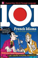 101 French Idioms with MP3 Disk