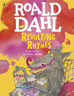 Roald Dahl S Revolting Rhymes