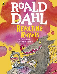 Revolting Rhymes  Colour Edition  PDF