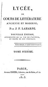 Lycée, ou, Cours de littérature ancienne et moderne
