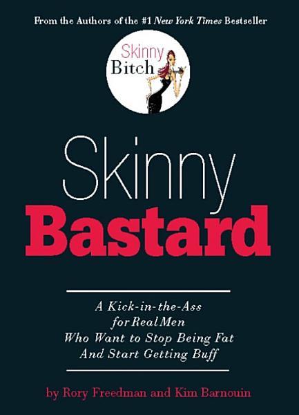 Download Skinny Bastard Book