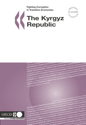 Fighting Corruption in Transition Economies  Kyrgyz Republic 2005 PDF