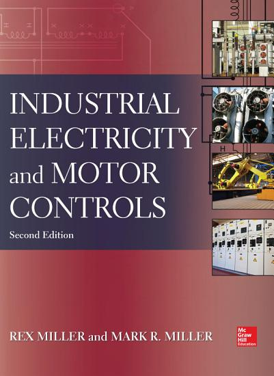 Industrial Electricity and Motor Controls  Second Edition PDF