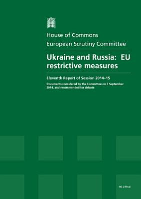 HC 219 xi   Ukraine and Russia   EU Reestrictive Measures PDF