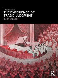 The Experience Of Tragic Judgment Book PDF