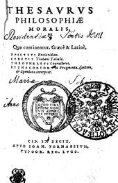 Thesaurus Philosophiae Moralis ...