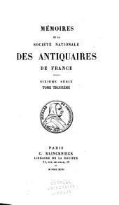 Mémoires de la Société nationale des antiquaires de France: Volume53