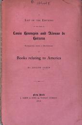 A List of the Editions of the Works of Louis Hennepin and Alonso [!] de Herrera