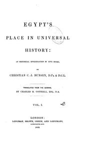 Egypt's place in universal history: an historical investigation in five books