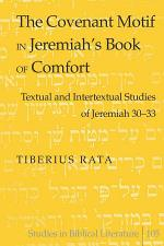 The Covenant Motif in Jeremiah's Book of Comfort