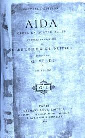 Aïda: opéra en quatre actes