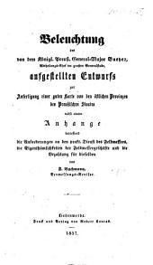 Beleuchtung des ... von dem ... General-Major Baeyer ... aufgestellten Entwurfs zur Anfertigung einer guten Karte von den östlichen Provinzen des preussischen Staates, etc